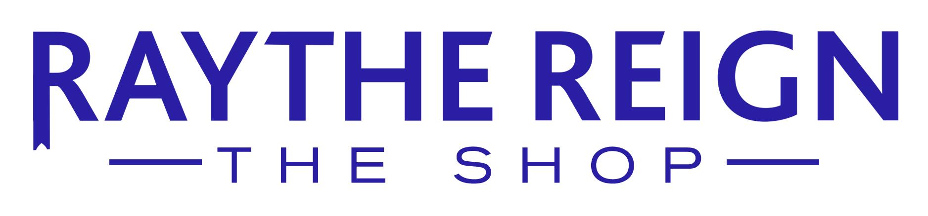 Raythe Reign Shop